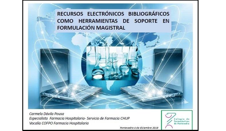 """Sesión """"Recursos electrónicos bibliográficos como herramienta de soporte en Formulación Magistral"""""""